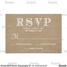Shop Burlap RSVP Rustic Typography Wedding Reply created by weddingtrendy. Wedding Rsvp, Rustic Wedding, Elegant Wedding, Vintage Wedding Invitations, Rustic Invitations, Invites, Colored Burlap, Invitation Paper, Wedding