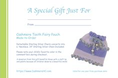 """Cashmere Tooth Fairy Pouch with removable Sterling Silver """"Fairy"""" or """"Moon & Star"""" Charm plus 14"""" Sterling chain in their color choice. A donation from this purchase will benefit those with cleft lip and palate because...all children deserve a beautiful smile!"""