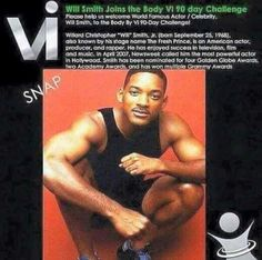 Welkom Will Smith on the Body By Vi Challenge