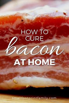 When you cure your own bacon, you get to control the quality of the meat and the ingredients it is cured with! Here's how to cure bacon at home.