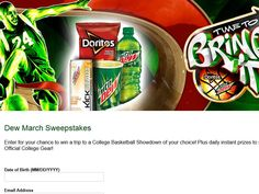 "Enter the Mountain Dew/Doritos ""Time to Bring It"" Sweepstakes for a chance to win a 2-night trip for four to a 2016 regular Season College Basketball Game!"