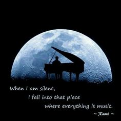 """""""When I am silent, I fall into that place where everything is #music"""""""