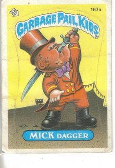 Garbage Pail Kids 1986 #167a Mick Dagger original GPK sticker front