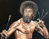 Bob Ross the Bruce lee of oils... The canvas assassin.