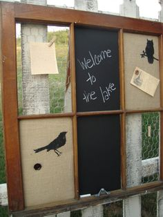 Message Center...old window, burlap painted with crow, chalkboard paint, chicken wire...with clothespins...