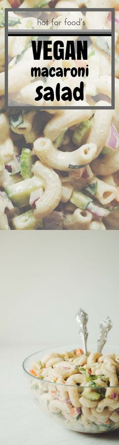 the best vegan macaroni salad | RECIPE on hotforfoodblog.com