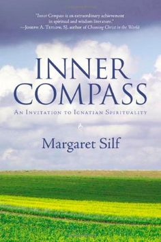 Inner Compass: An Invitation to Ignatian Spirituality by Ms. Margaret Silf http://www.amazon.com/dp/0829426450/ref=cm_sw_r_pi_dp_Lhslvb0YG6W3R