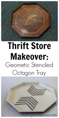 Geometric Stenciled Octagon Tray, Trash to treasure, thrift store makeover, I've been looking for a tray for ages so now I've got some new imagination, DIY decor