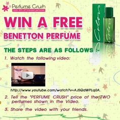 You chance to win Benetton perfume.