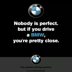 Pretty much sums it up. Bmw Quotes, 1200 Gs Adventure, Bmw Girl, Bmw Performance, Bmw Wallpapers, Bavarian Motor Works, Bmw Classic Cars, Bmw 7 Series, Bmw Love
