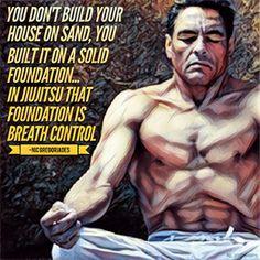 Rickson Gracie BJJ JiuJitsu Brazilian JiuJitsu MMA UFC Quote follow on instagram @ bjj_philosophy