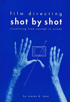 Film Directing Shot by Shot.:. Visualizing from Concept t... https://www.amazon.de/dp/0941188108/ref=cm_sw_r_pi_dp_x_O.J6xbZVSE72R