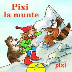 Pixi la munte - Simone Nettingsmeier, Dorothea Tust; Varsta: 2-5 ani O carticica de aventuri pentru cei cu chef de calatorie! Pixi ne invata ca visele chiar devin realitate si toate-s mai frumoase cand ai alaturi de tine prieteni dragi!