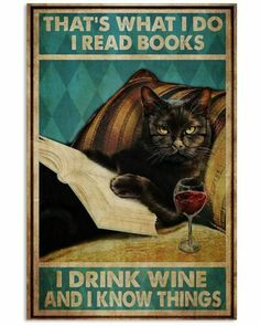 Books To Read, My Books, Wine Poster, Cat Posters, Funny Posters, Cat Reading, Black Cat Art, Funny Cats, Illustration