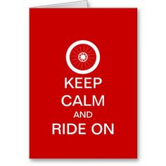 Keep calm and ride on cards