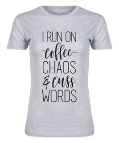 Take a look at this Athletic Heather  I Run On Coffee  Fitted Tee today 414d04d479e43