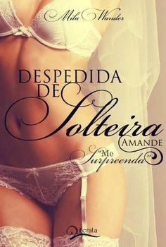 Despedida de Solteira: Amande eBook: Mila Wander: Amazon.com.br: Loja Kindle