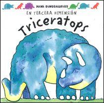 Triceratops de David Hawcock. Col. Mini Dinosaurios, Ed. Océano Travesía.