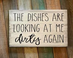 The dishes are looking at me dirty again sign - Dirty Dishes Sign The dishes are looking at me dirty again sign, hand-painted rustic background is right on trend and will look right at home in your kitchen. Do It Yourself Furniture, Do It Yourself Home, Home Crafts, Diy Home Decor, Diy Decorations For Home, Funny Home Decor, Diy Crafts, Ideas Prácticas, Decor Ideas
