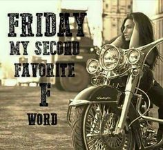 Biker Chick, Biker Girl, Motorcycle Memes, Harley Davidson Quotes, Biker Love, Biker Quotes, Its Friday Quotes, Thing 1, Cool Photos