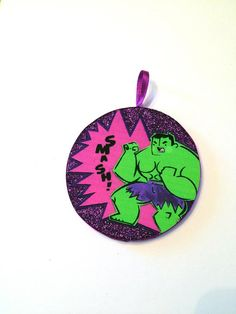 This original, hand made Hulk ornament is created using a quality print of an original piece of art inspired by The Incredible Hulk. Ornament is a