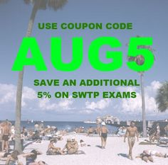 Coupon code AUG5 valid through August--save an additional 5% on SWTP practice exams! www.socialworktestprep.com