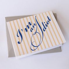 Apology Card 'I'm an Idiot' - $3.25, via Etsy.