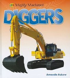 Diggers (mighty machines series) by Amanda Askew
