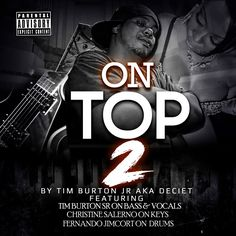 On Top 2 cd cover Artwork Designed by graphixfly For more info please contact Web: www.graphixfly.com | Email: graphixfly@gmail.com Turn Around Time 1 day #graphixfly #mixtape #MixtapeCover #CdCover #CoverDesign #Facebook #Instagram #Pinterest #Tumblr #Linkedin #Soundcloud #Artwork #SingleCover #AlbumCover #CoverArtwork #djs #hiphop #MixtapeCoverDesign