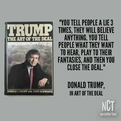 The Art Of The Deal Quotes Donald Trump Quote From1998 Guess What Trump Supportershe's