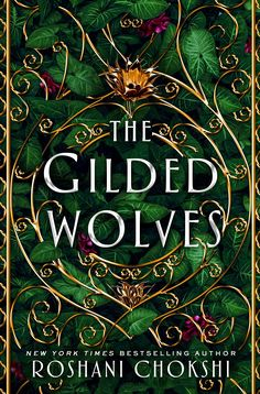 #CoverReveal The Gilded Wolves (The Gilded Wolves, #1) by Roshani Chokshi