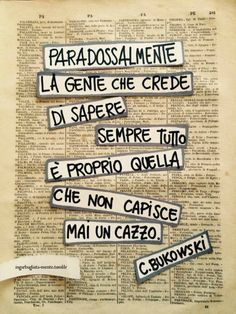 [COSINE] di Valeria Favrin — [PA] Paradossal-mente questa, se non l'hai capita. Book Quotes, Words Quotes, Sayings, British Humor, Italian Quotes, I Hate My Life, Bullet Journal Ideas Pages, Charles Bukowski, Good Thoughts