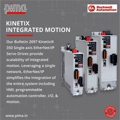 Contact Pima Controls to get Our Bulletin 2097 Kinetix Servo Drives today! Rockwell Automation
