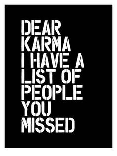size: Stretched Canvas Print: Dear Karma Blk by Brett Wilson : Using advanced technology, we print the image directly onto canvas, stretch it onto support bars, and finish it with hand-painted edges and a protective coating. Sarcastic Quotes, True Quotes, Funny Quotes, Funny Memes, Karma Quotes Truths, Karma Sayings, Revenge Quotes, Betrayal Quotes, Sassy Quotes