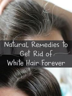 Simple Tricks On How To Get Healthy Hair Hair loss is a condition that affects many people. Hair loss can happen as a result of old age or other factors. Belleza Diy, Tips Belleza, Grey Hair Remedies, Natural Remedies, Natural Treatments, Hair Treatments, White Hair Treatment, Covering Gray Hair, Sleep Remedies