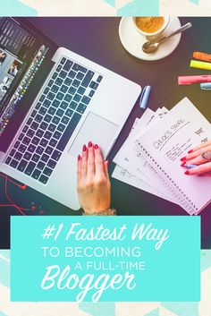 #1 Fastest Way to Becoming a Full-Time Blogger