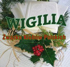 Wigilia (pronounced Vi-geel-ya) a Polish tradition of the meatless meal on Christmas Eve where the Oplatek(pronounced O-pwa-tek), a Polish tradition of sharing a thin wafer made from flour & water(similar to the host at Communion) at the Christmas Eve table