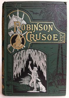 The Life and Adventures of Robinson Crusoe. Frederick Warne & Co. with Crusoe and his dog in a cave. most famous for his novel Robinson Crusoe. Robinson Crusoe, Old Books, Antique Books, I Love Books, Great Books, Vintage Illustration Art, Illustrations, Leather Bound Books, Edwardian Era