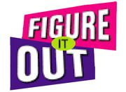 Figure it out! loved this show!