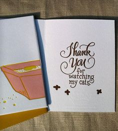 A little thank you for fill-in poop scoopers and chin scratchers, these cards are for anyone who catsits while you're away.