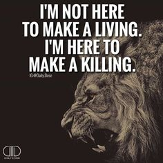 Success quotes: Chase Your Dreams Style Estate – Quotes Boss Quotes, Me Quotes, Qoutes, Great Quotes, Inspirational Quotes, Motivational Thoughts, Lion Quotes, By Any Means Necessary, Millionaire Quotes