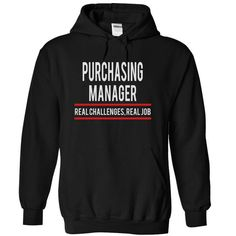 PURCHASING MANAGER REAL CHALLENGES REAL JOB T Shirts, Hoodies, Sweatshirts