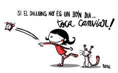 Si el dilluns no és un bon dia... toca canviar! Dog Days Are Over, Doodle Icon, Turu, Cute Doodles, More Than Words, Sentences, Best Quotes, Humor, Reading