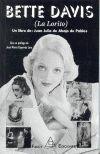 Bette Davis [Texto impreso] (La Lorito) / Juan Julio de Abajo de Pablos