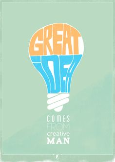 Great idea comes from creative man - Poster by Vusi Khosa, via Behance