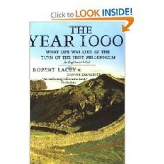 The Year 1000, by Robert Lacey and Danny Danziger. Engaging book organized by month.