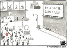 Earned media (publicity - where the media talks about you) trumps all paid media) cartoon by Tom Fishburn Marketing Logo, Inbound Marketing, Content Marketing, Digital Marketing, Social Media Topics, Types Of Social Media, Business Cartoons, Business Profile, Pinterest For Business