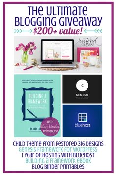 Enter to win The Ultimate Blogging Giveaway-- 1 year of hosting with Bluehost, the Genesis Framework, a child theme from Restored 316 Designs, the eBook Building a Framework: Everything I Learned My First Year of Blogging, and blog binder printables! | JustAGirlAndHerBlog.com
