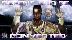 The Israelites: Repent And Be Converted West Indians You're Benjamites