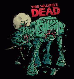 Walkers Dead T-Shirt $10 Star Wars tee at Busted Tees today only!